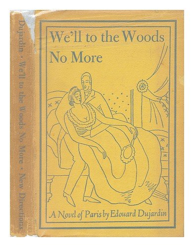 9781125256619: We'll To the Woods No More