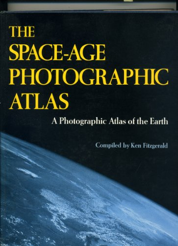 The Space-Age Photographic Atlas: fitzgerald, ken