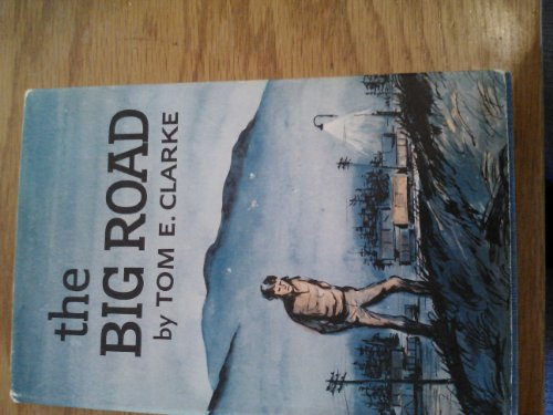 9781125267455: THE BIG ROAD (Signed By Author)