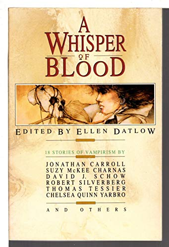 9781125270066: A WHISPER OF BLOOD: The Slug; Now I Lay Me Down to Sleep; The Moose Church; Mrs Rinaldi's Angel; Do I Dare to Eat a Peach; Home by the Sea; Infidel; True Love; The Ragthorn; Warm Man; Teratisms; M Is for the Many Things; Folly for Three; The Poor People