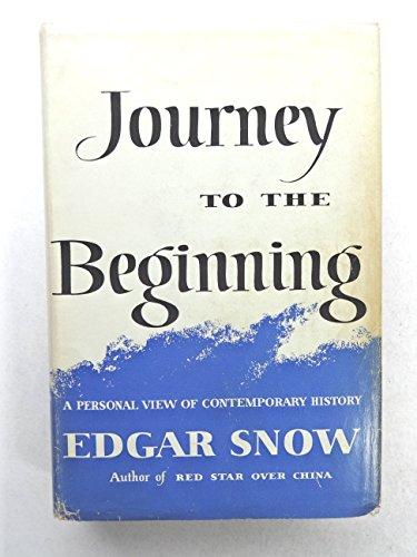Journey to the Beginning: Edgar Snow