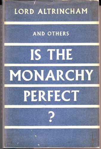 9781125279137: IS THE MONARCHY PERFECT?.