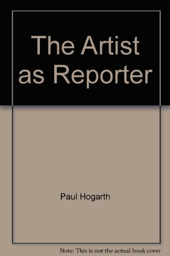 9781125298572: The Artist as Reporter