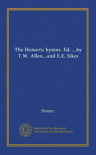 9781125379851: The Homeric hymns. Ed. ...by T.W. Allen...and E.E. Sikes