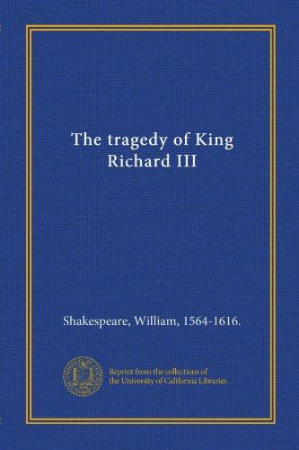 9781125396094: The tragedy of King Richard III