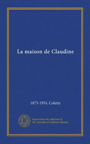 9781125396445: Broché - La maison de claudine