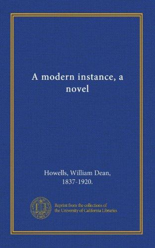 9781125402948: A modern instance, a novel