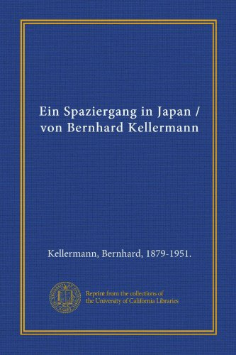 9781125568903: Ein Spaziergang in Japan / von Bernhard Kellermann (German Edition)