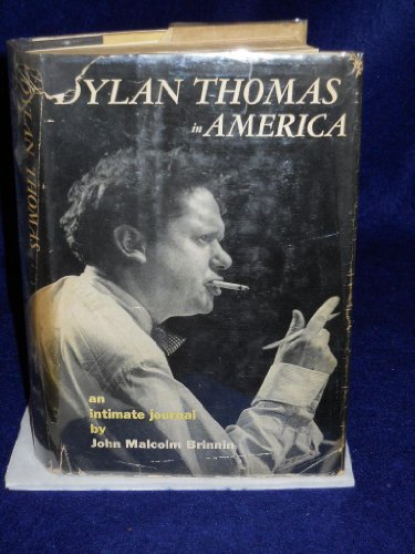 9781125597767: Dylan Thomas in America an intimate journal