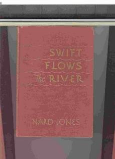 9781125598115: Swift Flows the River