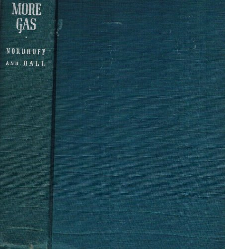 No More Gas: Nordhoff, Charles and Hall, James Norman