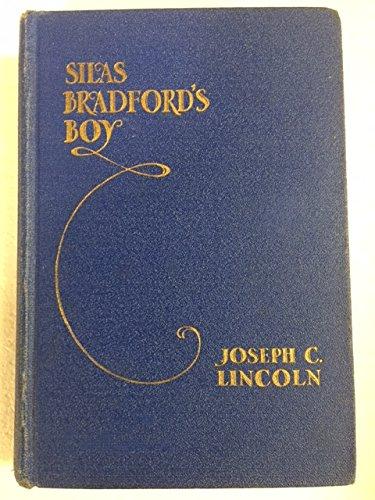 Silas Bradford's Boy (9781125620212) by Joseph C. Lincoln