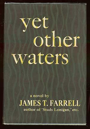 YET OTHER WATERS.: Farrell, James T.