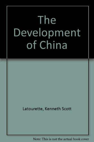 The development of China: Latourette, Kenneth Scott