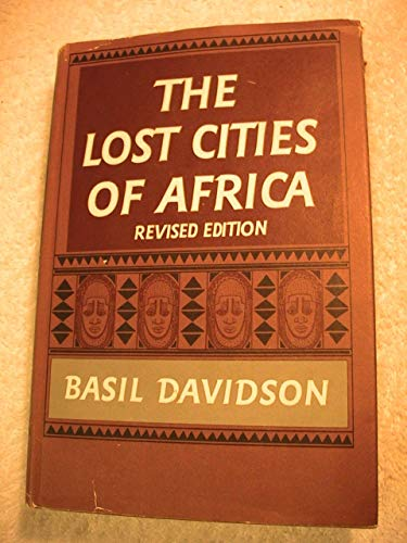 9781125670422: The Lost Cities of Africa