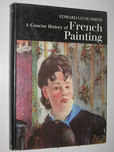 9781125680414: Concise History of French Painting