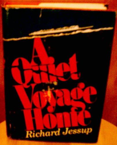 9781125695296: A Quiet Voyage Home; a Novel