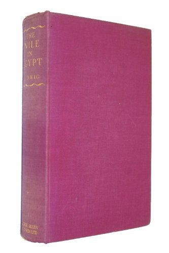 The Nile in Egypt: The life-story of a river (9781125756720) by Ludwig, Emil