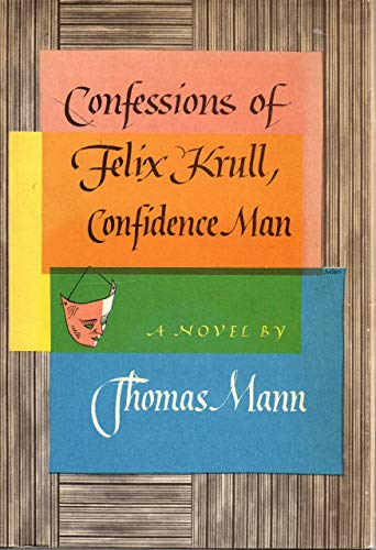 9781125765012: Confessions of Felix Krull, Confidence Man