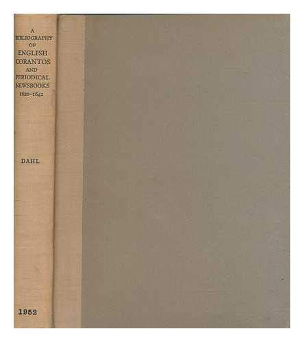 9781125781272: A bibliography of English corantos and periodical newsbooks 1620-1642.