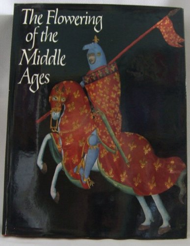 9781125789131: The Flowering of the Middle Ages