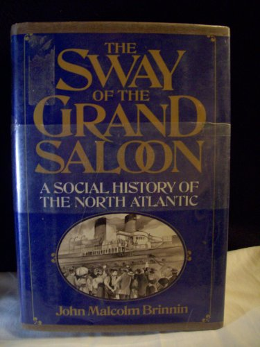 9781125795811: The Sway of the Grand Saloon: A Social History of the North Atlantic