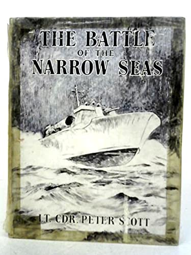 9781125844625: The battle of the narrow seas;: A history of the light Coastal forces in the channel and North sea, 1939-1945,