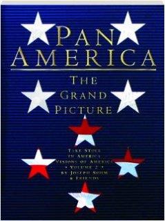 9781125850473: Pan America: the Grand Picture: Take Stock in America Visions of America Volume 2