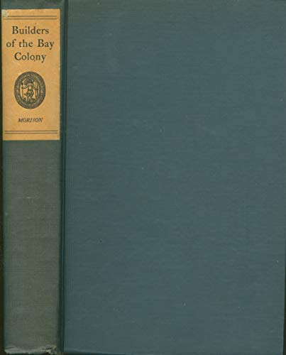 9781125853078: Builders Of The Bay Colony