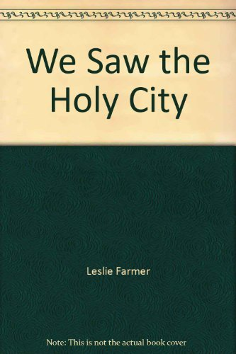 WE SAW THE HOLY CITY (SIGNED)