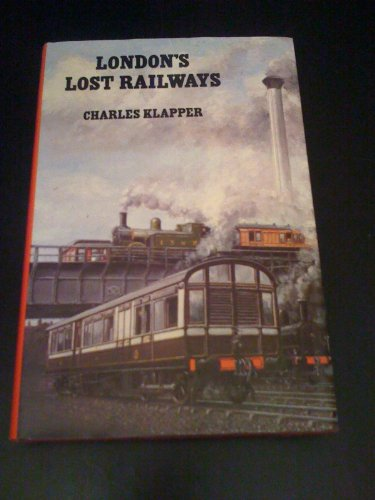 9781125869215: LONDONS LOST RAILWAYS