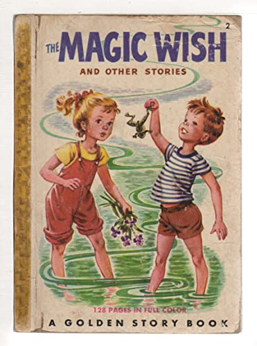 9781125887585: The Magic Wish and Other Johnny and Jane Stories (Golden Story Book No. 2)