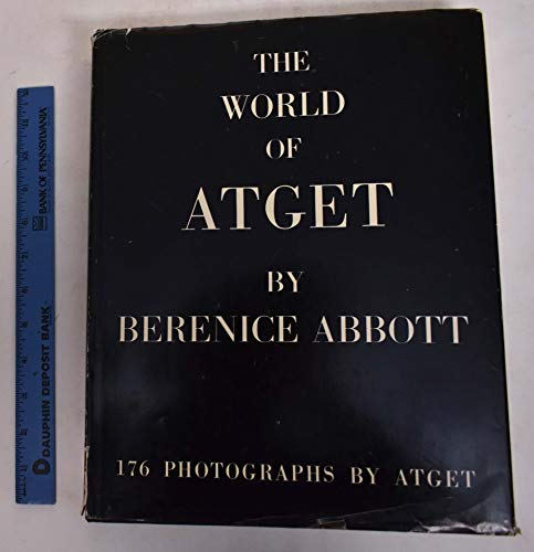 9781125899083: The World of Atget, by Berenice Abbott