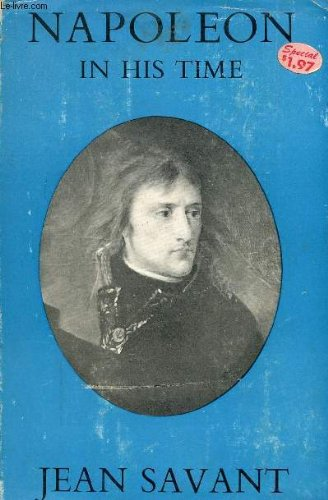 9781125907771: Napoleon In His Time