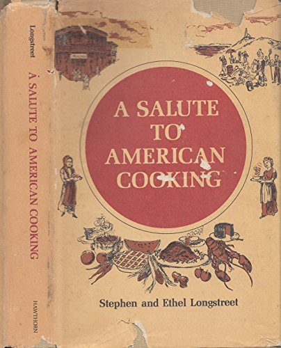 A salute to American cooking,: Longstreet, Stephen