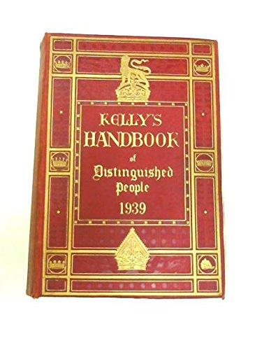 Kellys Handbook of Distinguished People 1939: Kellys Directories Limited.