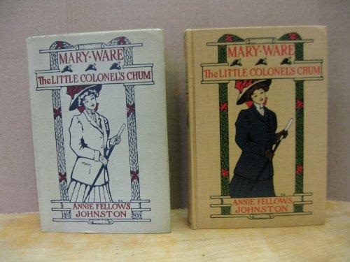 9781125920114: Mary Ware, the Little Colonel's Chum