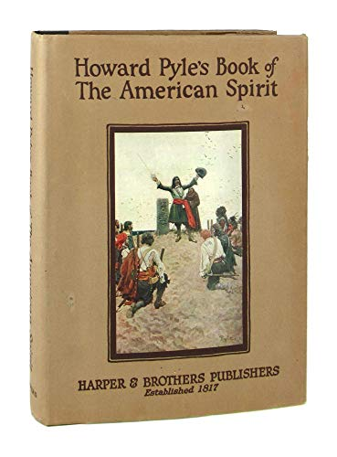 9781125920343: Howard Pyle's Book of The American Spirit