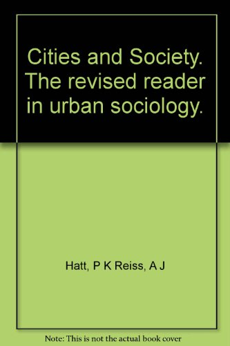 9781125931172: Cities and society: The revised Reader in urban sociology