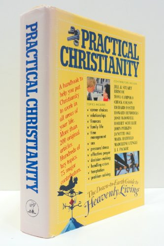 Practical Christianity: The Down-to-Earth Guide to Heavenly: Neff, LaVonne; Beers,