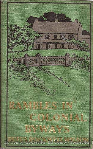 9781125948187: Rambles in Colonial Byways * 2 VOLUMES *