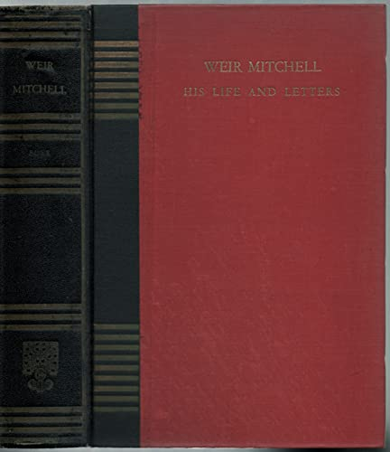 9781125949696: Weir Mitchell - His Life And Letters