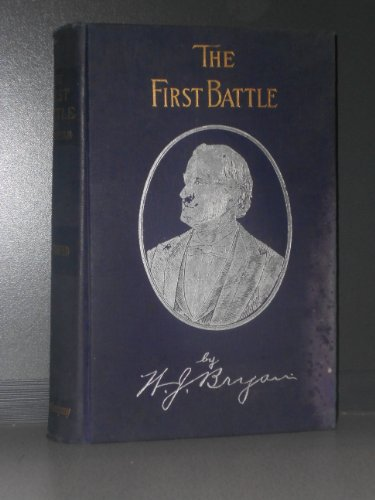 9781125950920: The First Battle: A Story of the Campaign of 1896