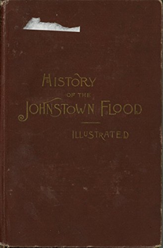 9781125954553: History of the Johnstown Flood