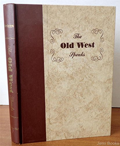 9781125956557: The Old West Speaks