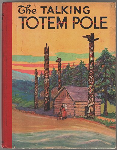 9781125957158: The Talking Totem Pole: The Tales it Told to the Indian Children of the Northwest