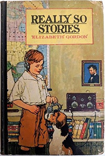 Really So Stories (9781125957202) by Gordon, Elizabeth