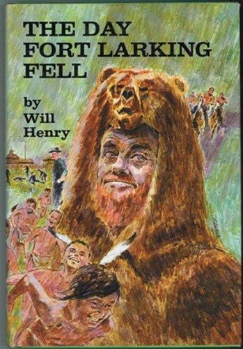 9781125958193: The Day Fort Larking Fell