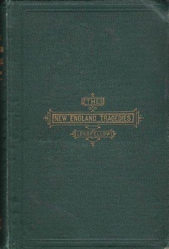 9781125961650: The New-England Tragedies: I John Endicott; II. Giles Corey of the Salem Farms