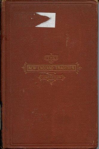 9781125961667: The New-England tragedies: I. John Endicott. II. Giles Corey of Salem Farms